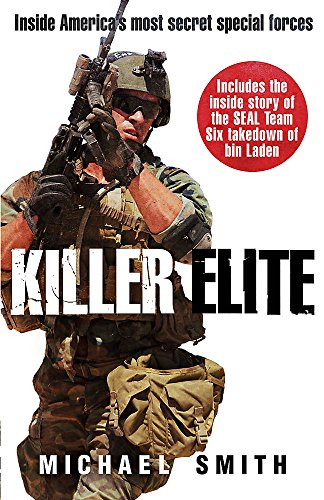9781908059055: Killer Elite: America's Most Secret Soldiers (Cassell Military)
