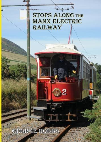 9781908060099: Stops Along the Manx Electric Railway: What We Did on Our Holidays