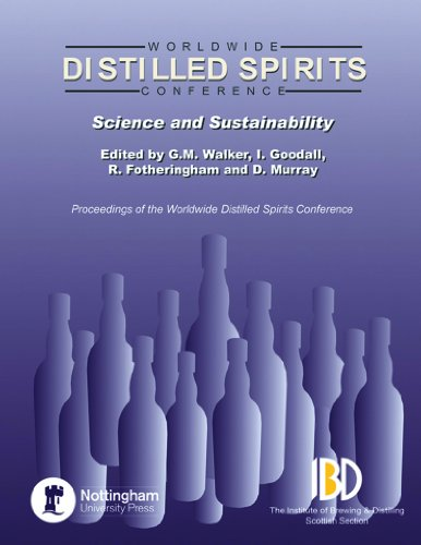 Distilled Spirits IV - Science and Sustainability: Walker, G. M.