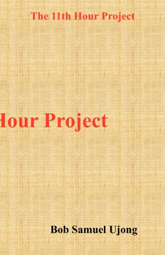 9781908064080: The 11th Hour Project