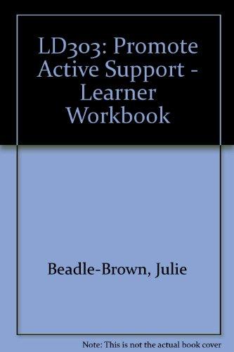 9781908066411: LD303: Promote Active Support - Learner Workbook