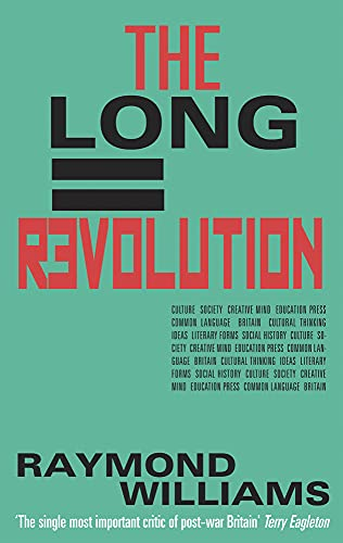 9781908069719: The Long Revolution