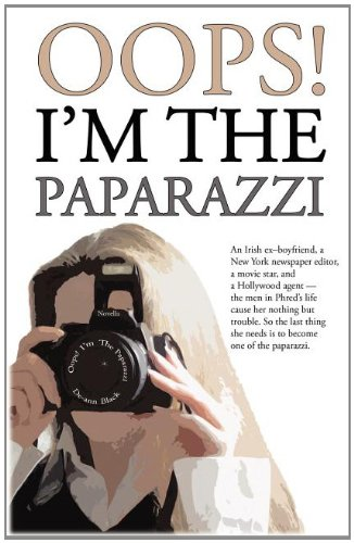 9781908072412: Oops! I'm The Paparazzi