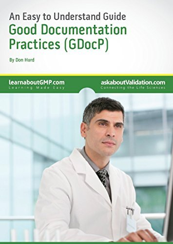 9781908084002: An Easy to Understand Guide to Good Documentation Practices (Premier Validation's - An Easy to Understand Guide)