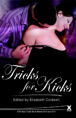 9781908086563: Tricks For Kicks: Sex with rewards (Xcite Best-Selling Collections)