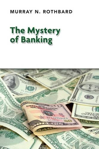 9781908089311: The Mystery of Banking