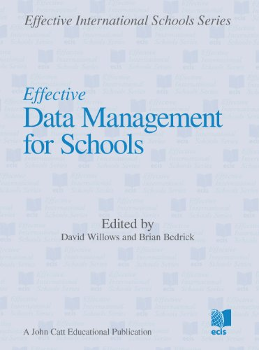 9781908095466: Effective Data Management for Schools (Effective International Schools Series)