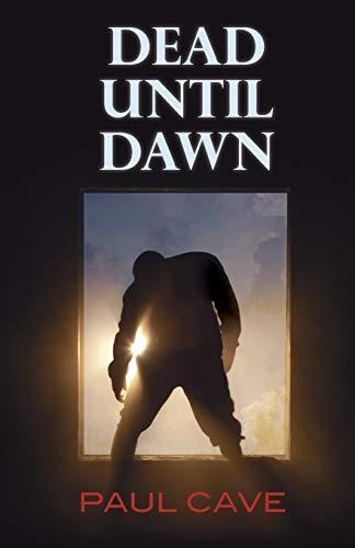 9781908098870: Dead Until Dawn