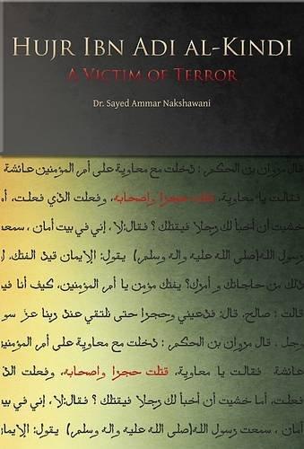 9781908110183: Hujr Ibn Adi: A Victim of Terror