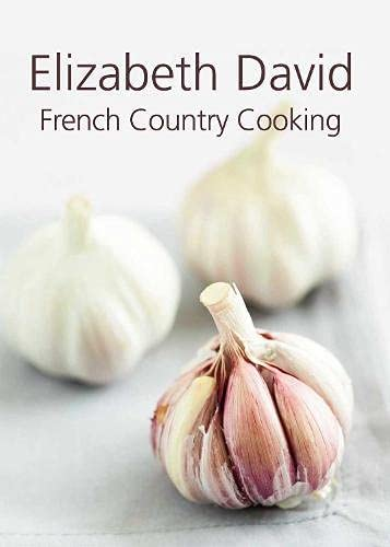 9781908117052: FRENCH COUNTRY COOKING