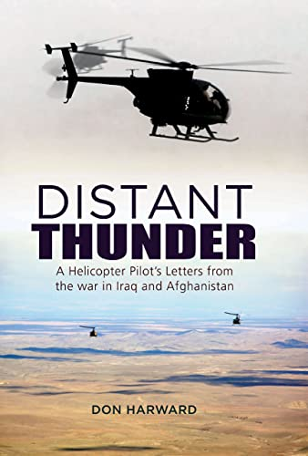 9781908117281: Distant Thunder: Helicopter Pilot's Letters from War in Iraq and Afghanistan