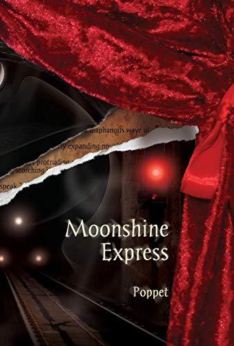 Moonshine Express: Poppet