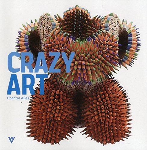 9781908126085: Crazy Art