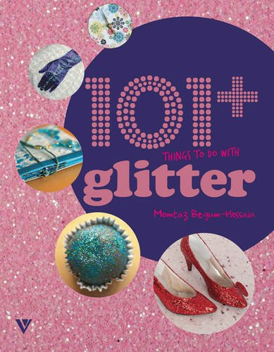 9781908126238: 101 Things to Do with Glitter