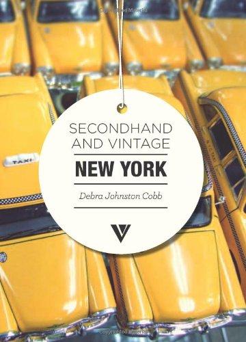 9781908126344: Secondhand & Vintage New York (Secondhand & Vintage Guides)