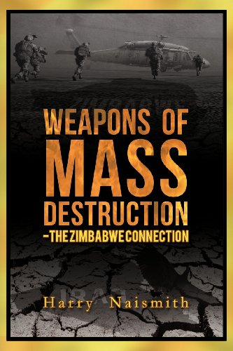 9781908128294: Weapons of Mass Destruction - The Zimbabwe Connection