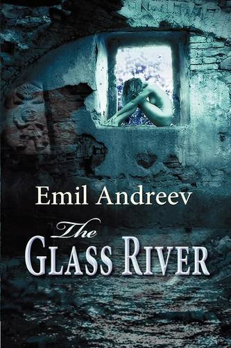 The Glass River: Andreev, Emil