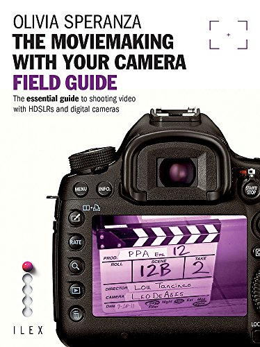 9781908150592: The Moviemaking with Your Camera: Field Guide