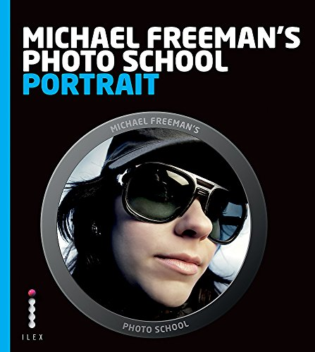 9781908150950: Michael Freeman's Photo School: Portrait