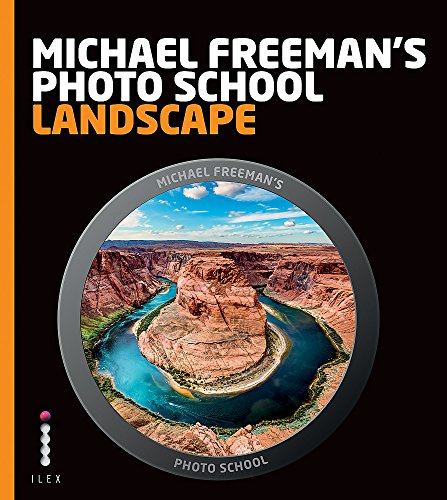 9781908150967: Michael Freeman's Photo School: Landscape