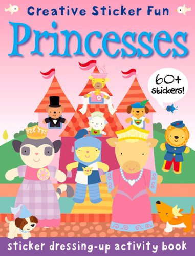 9781908164940: Sticker Dressing-up Activity Book Princesses: Creative Sticker Fun (Sticker Dressing-up Activity Books)
