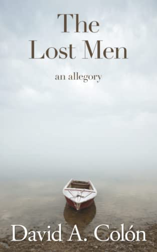 9781908168047: The Lost Men: An Allegory