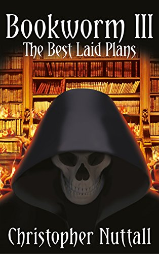 9781908168665: Bookworm III: The Best Laid Plans