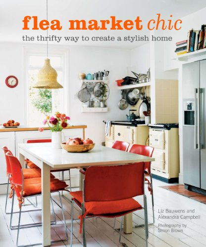 9781908170156: Fleamarket Chic: The Thrifty Way to Create a Stylish Home