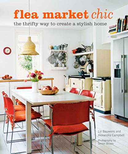 9781908170156: Flea Market Chic: The thrifty way to create a stylish home