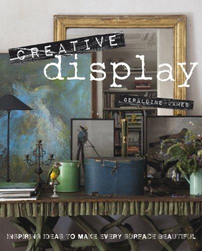 9781908170163: Creative Display: Inspiring Ideas to Make Every Surface Beautiful