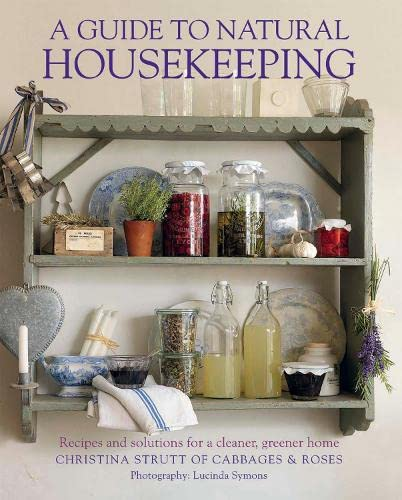 9781908170217: A Guide to Natural Housekeeping: Recipes and solutions for a cleaner, greener home