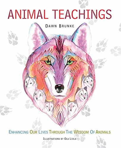 Animal Teachings: Brunke, Dawn Baumann