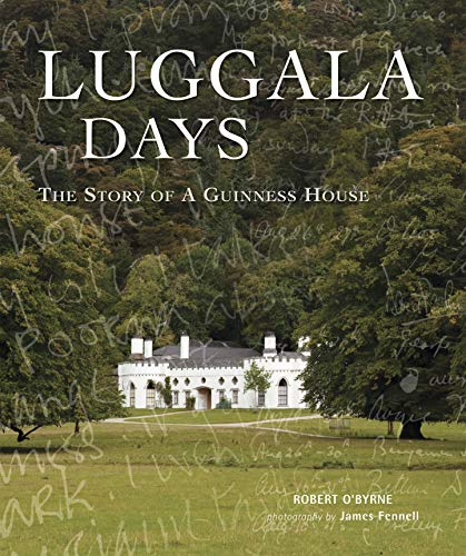 Luggala Days (Hardcover): Robert O'Byrne