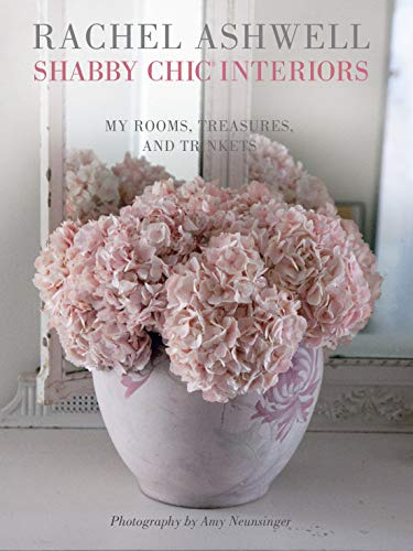9781908170804: Shabby Chic Interiors: My Rooms, Treasures, and Trinkets