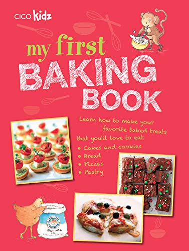 9781908170859: My First Baking Book: 35 easy and fun recipes for children aged 7 years +