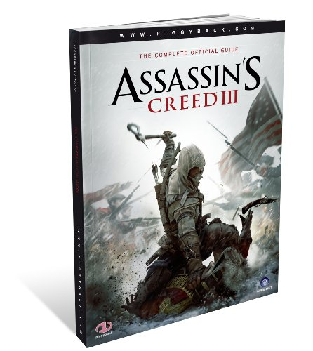 9781908172204: Assassin's Creed III - the Complete Official Guide