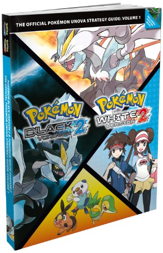 9781908172259: Pokemon Black Version 2 and Pokemon White Version 2: Volume 1: The Official Pokemon Unova Strategy Guide