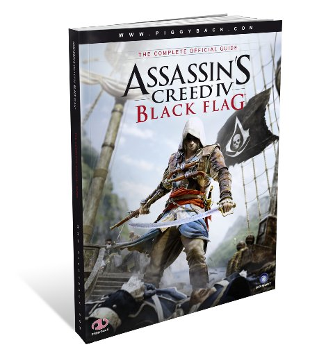 9781908172372: Assassin's Creed IV Black Flag - the Complete Official Guide