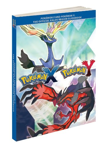 Pokemon X and Pokemon Y: The Official Kalos Region Guidebook 9781908172426 POKEMON X & Y OFFICIAL GUIDE