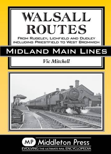 9781908174451: Walsall Routes (Country Railway Routes)