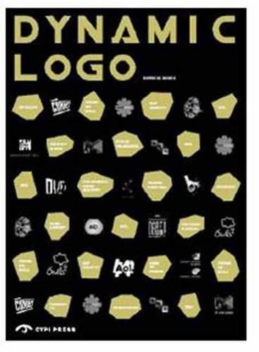 9781908175199: Dynamic Logo: Dynamic Brand Identities