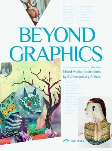9781908175311: Beyond the Graphics: Innovative Illustration (Inspire Series)