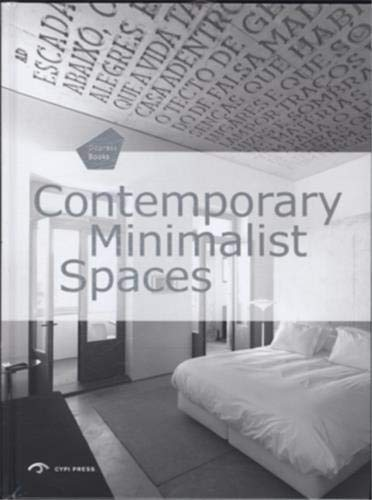 9781908175328: Contemporary Minimalist Spaces