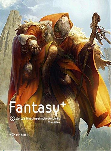 9781908175540: Fantasy+ 6: World's Most Imaginative Artworks