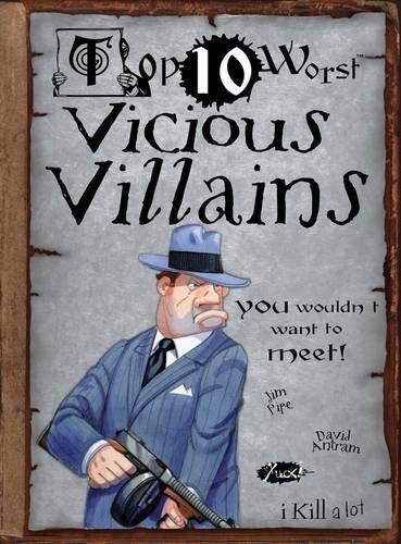 9781908177308: Top 10 Worst Vicious Villains