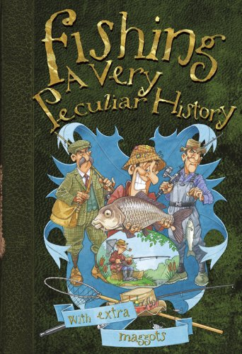 9781908177919: Fishing: A Very Peculiar History™