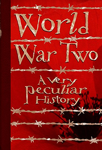 World War Two, A Very Peculiar History (Cherished Library) (Hardcover)