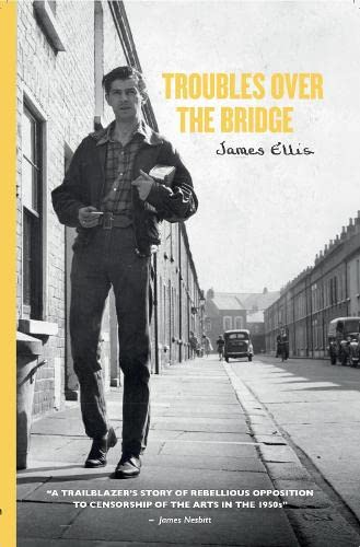 9781908188557: Troubles Over the Bridge: A First Hand Account of the Over the Bridge Controversy and its Aftermath