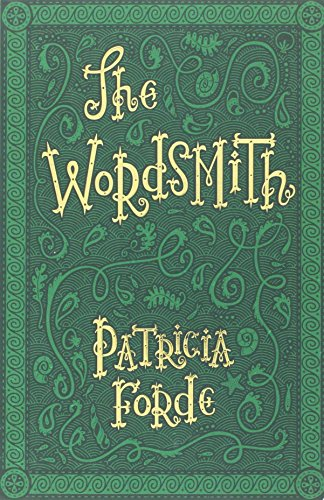 The Wordsmith: Forde, Patricia