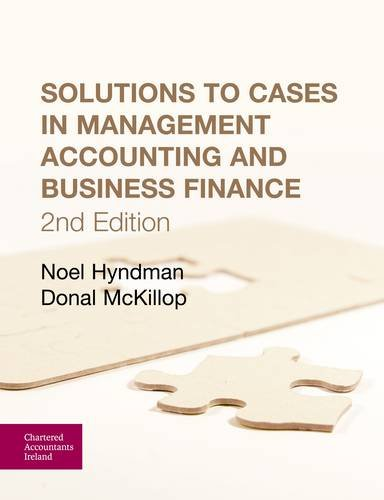 9781908199034: Solutions to Cases in Management Accounting and Business Finance